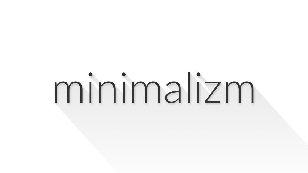 مینیمالیست شدن در زندگی / مینیمالیسم در زندگی